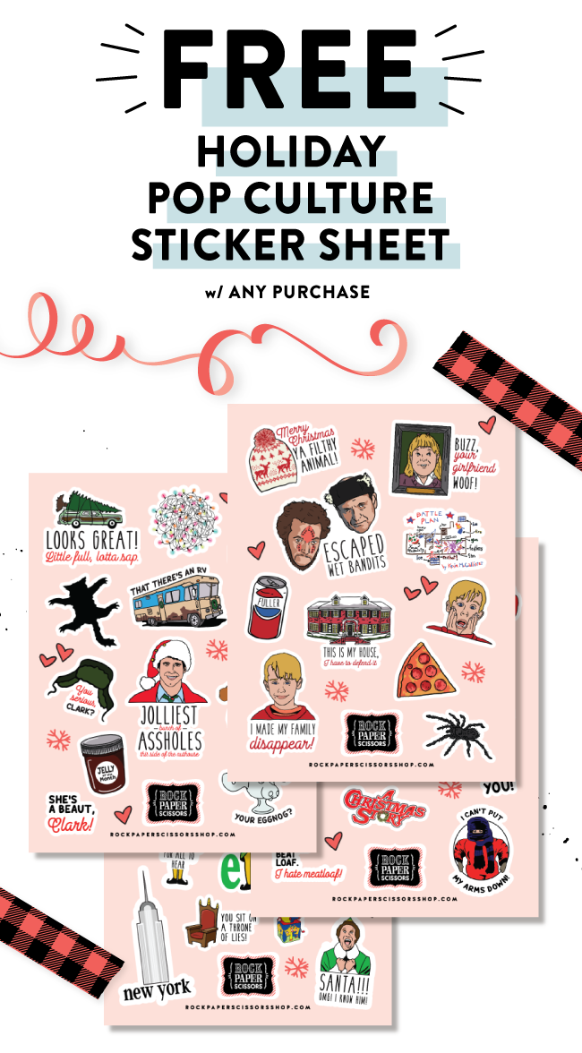 Free Holiday Pop Culture Sticker Sheet  with any purchase!