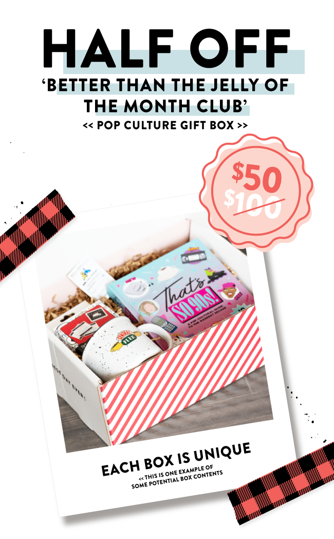 HALF OFF Better than the Jelly of the Month Club Gift Box $100 $50