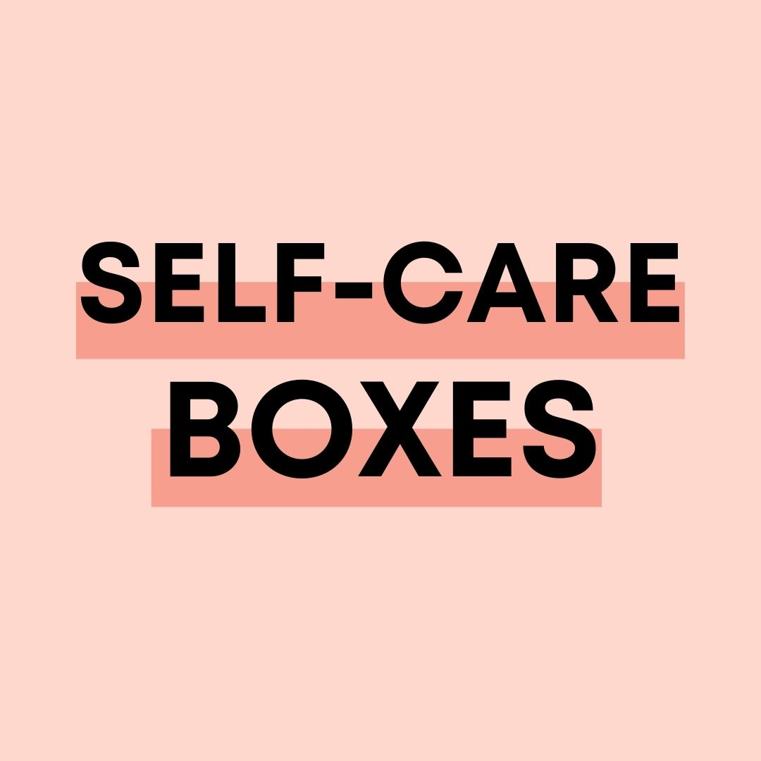 Self-Care Boxes